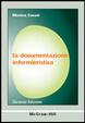 Cover of La documentazione infermieristica
