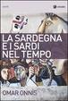 Cover of La Sardegna e i sardi nel tempo
