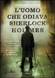 Cover of L'uomo che odiava Sherlock Holmes