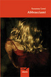 Cover of Abbracciami
