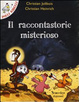 Cover of Il raccontastorie misterioso