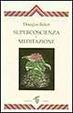 Cover of Supercoscienza e meditazione