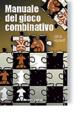 Cover of Manuale del gioco combinativo