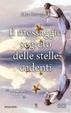Cover of Il messaggio segreto delle stelle cadenti