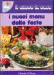 Cover of I nuovi menu delle feste