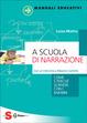 Cover of A scuola di narrazione
