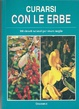Cover of Curarsi con le erbe