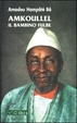 Cover of Amkoullel il bambino fulbe