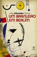 Cover of Um brasileiro em Berlim