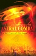 Cover of The Techniques of Astral Combat