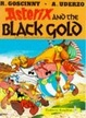 Cover of Asterix and the Black Gold