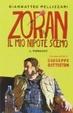 Cover of Zoran, il mio nipote scemo