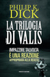 Cover of La trilogia di Valis