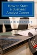 Cover of How to Start a Business Analyst Career