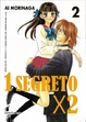 Cover of 1 segreto x 2 Vol. 02