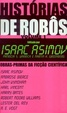 Cover of Histórias de Robôs - Vol. 1