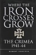 Cover of Where the Iron Crosses Grow