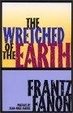 Cover of The Wretched of the Earth