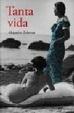 Cover of Tanta vida