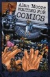 Cover of Alan Moore's writing for comics