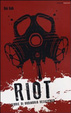 Cover of Riot. Storie di ordinaria resistenza