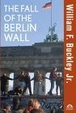 Cover of The Fall of the Berlin Wall