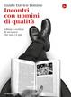 Cover of Incontri con uomini di qualità
