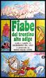 Cover of Fiabe del Trentino Alto Adige