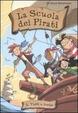 Cover of Tutti a bordo! La scuola dei pirati. Vol. 2