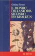 Cover of Il mondo della storia secondo Ibn Khaldun