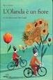 Cover of L'Olanda è un fiore