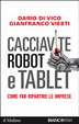 Cover of Cacciavite, robot e tablet