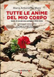 Cover of Tutte le anime del mio corpo