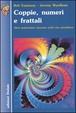 Cover of Coppie, numeri e frattali