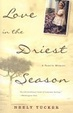 Cover of Love in the Driest Season