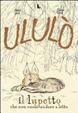 Cover of Ululò il lupetto che non vuole andare a letto