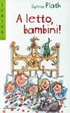 Cover of A letto bambini