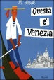 Cover of Questa è Venezia