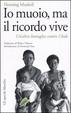 Cover of Io muoio, ma il ricordo vive