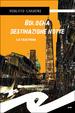 Cover of Bologna destinazione notte