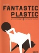 Cover of Fantastic Plastic