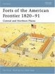 Cover of Forts of the American Frontier 1820-91