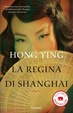 Cover of La regina di Shanghai