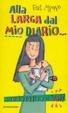 Cover of Alla larga dal mio diario o sarà peggio per voi!