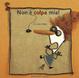 Cover of Non è colpa mia!