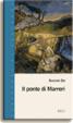 Cover of Il ponte di Marreri