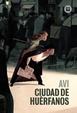 Cover of Ciudad de huérfanos