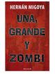 Cover of Una, grande y zombi