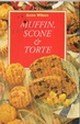 Cover of Muffin, scone & torte