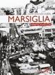 Cover of Marsiglia. Ritratto di una città